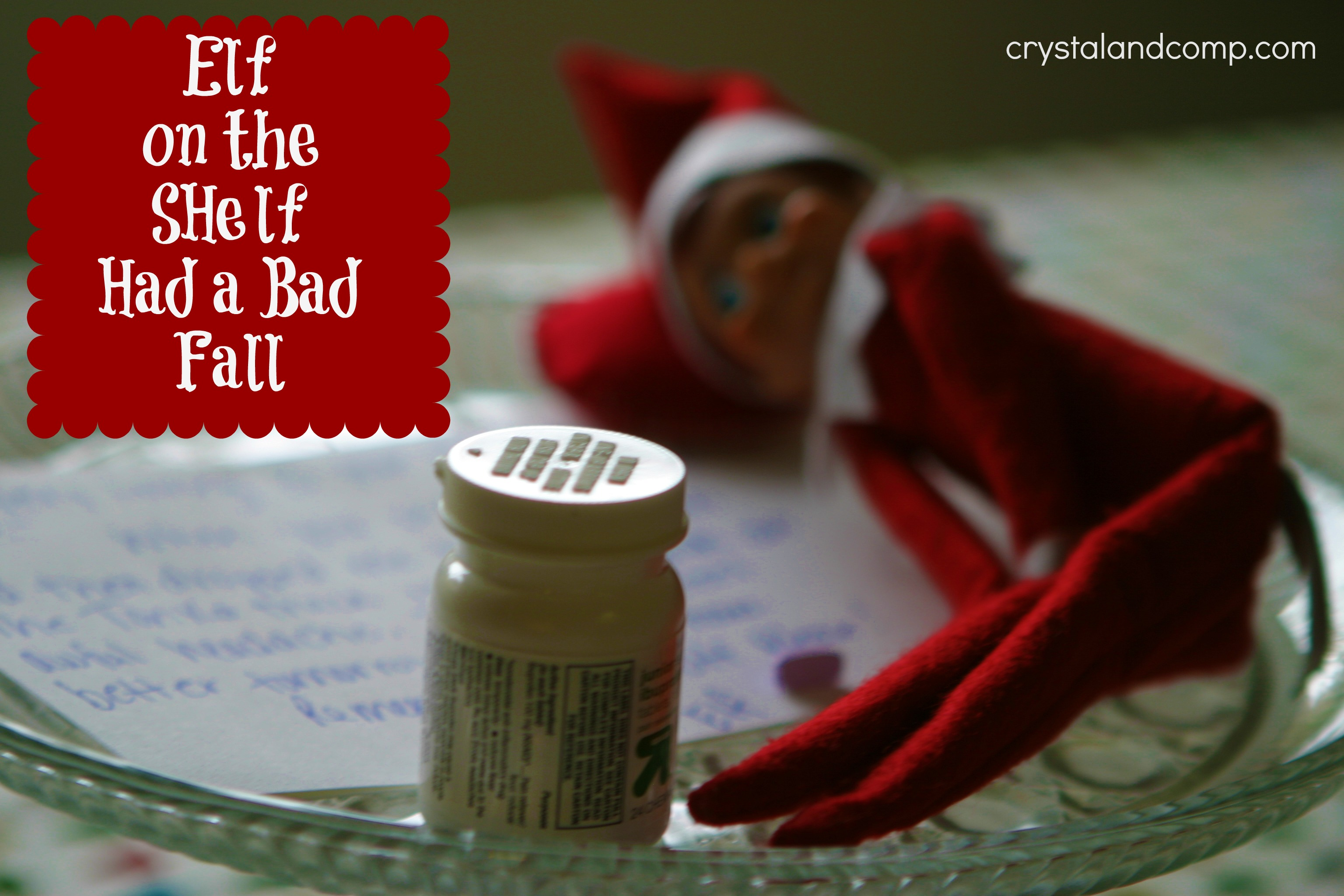 Elf on the Shelf Had a Bad Fall #elfontheshelf | CrystalandComp.com