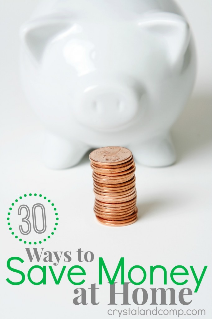 30 ways to save money at home