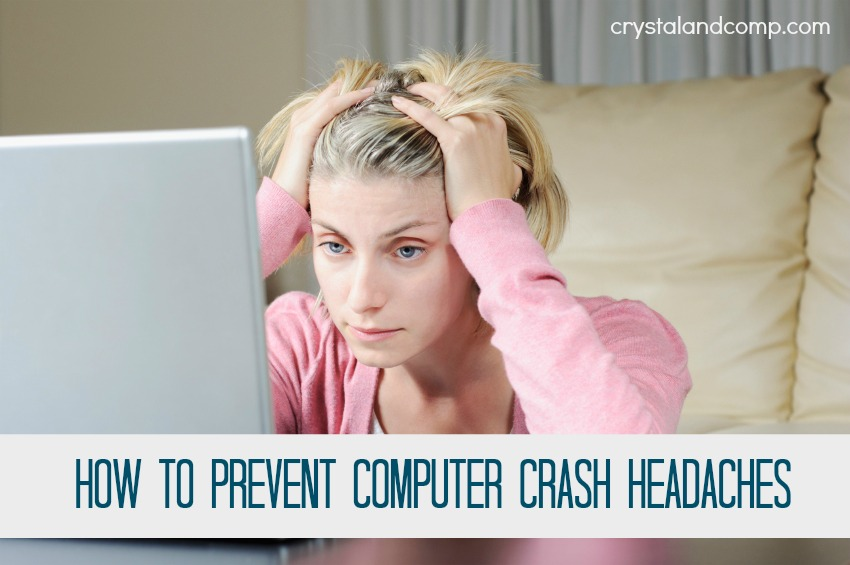 prevent computer crash headaches