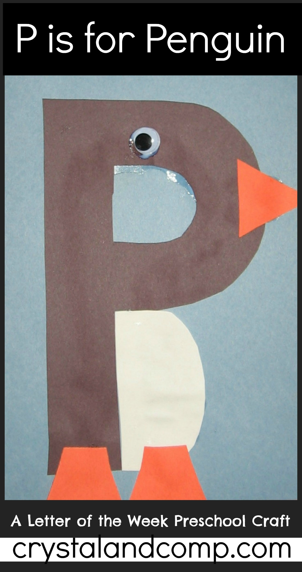 letter of the week crafts: p is for penguin