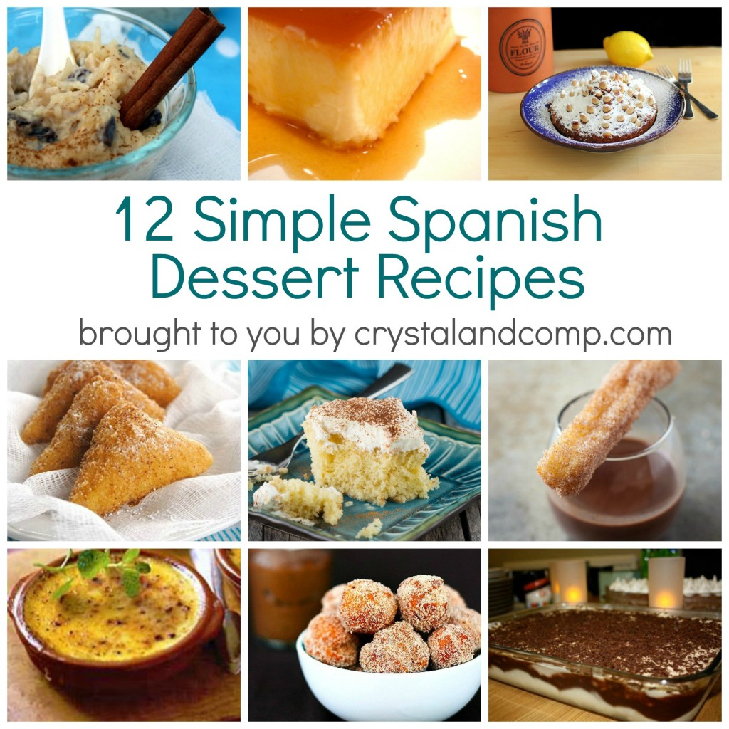 12 Simple Spanish Dessert Recipes brought to you by #crystalandcomp