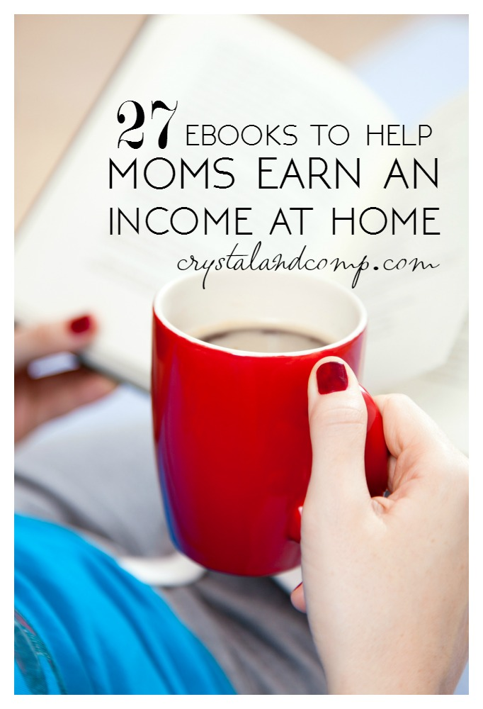 ebooks to help moms earn an income from home