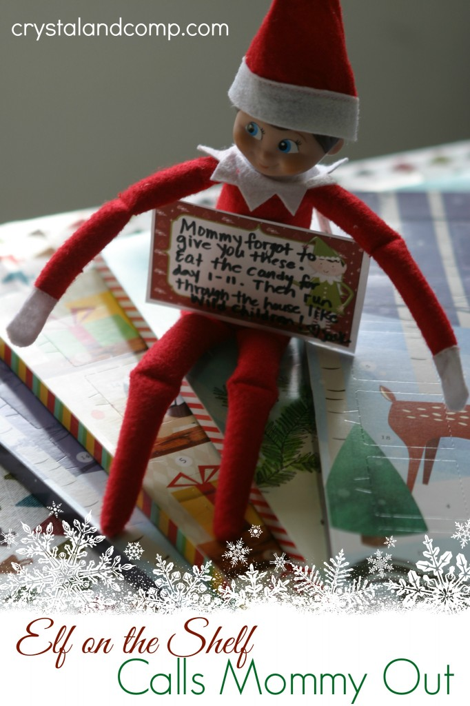 elf on the shelf ideas:  call mommy out