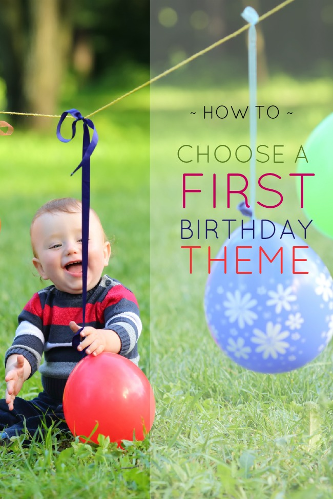 how to choose a first birthday party theme