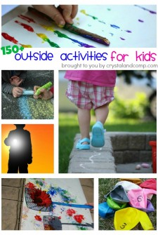 Over 150 Outside Activities For Kids