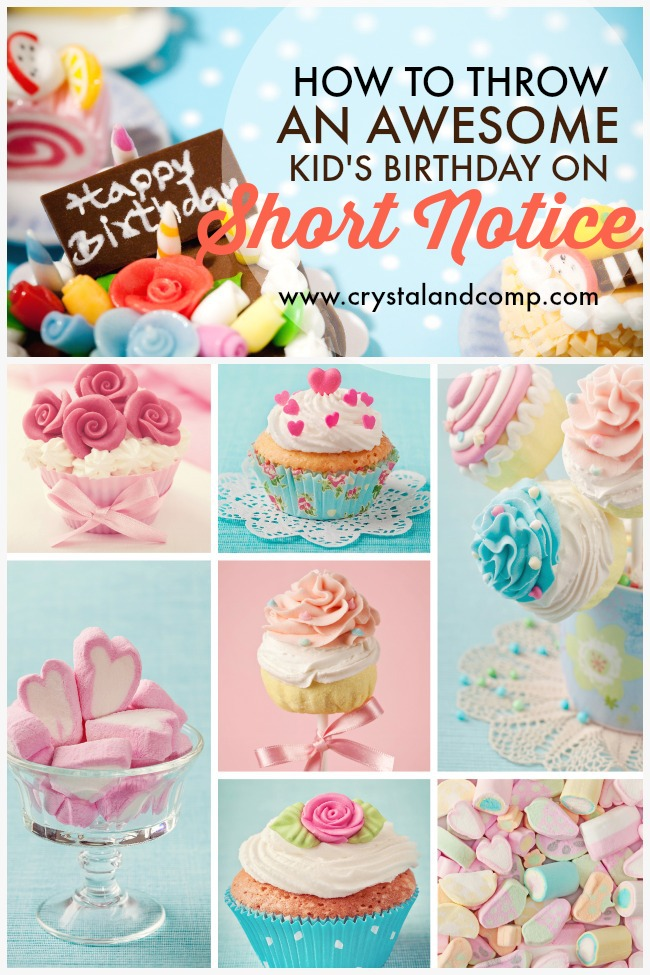 how to throw a kid s birthday party on short notice