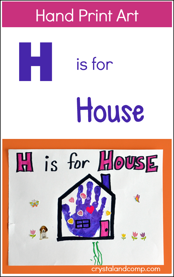 Hand Print Art: H is for House