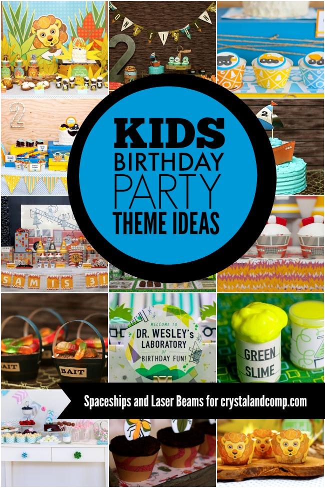 Kid's Birthday Party Theme Ideas