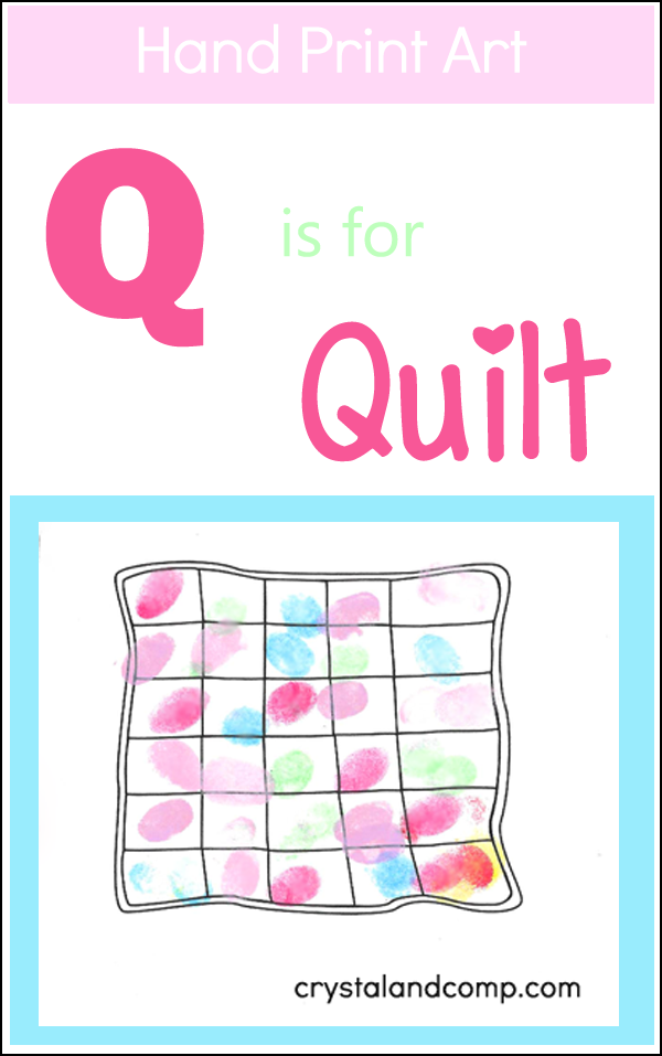 Hand Print Art: Q is for Quilt