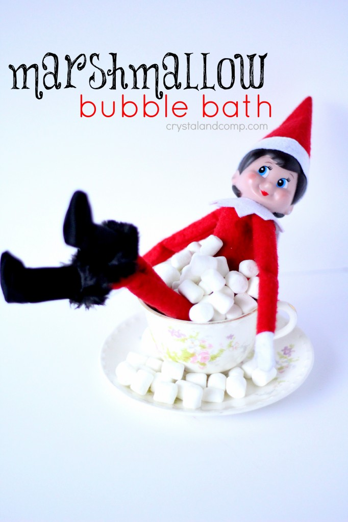 girl elf on the shelf ideas marshmallow bubble bath