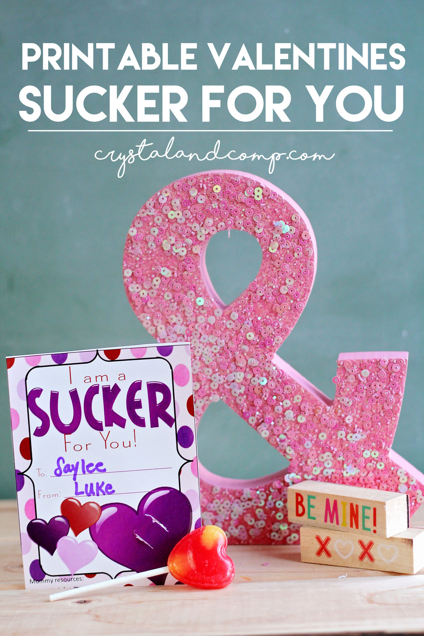 Printable Valentine Cards for Kids: Sucker for You
