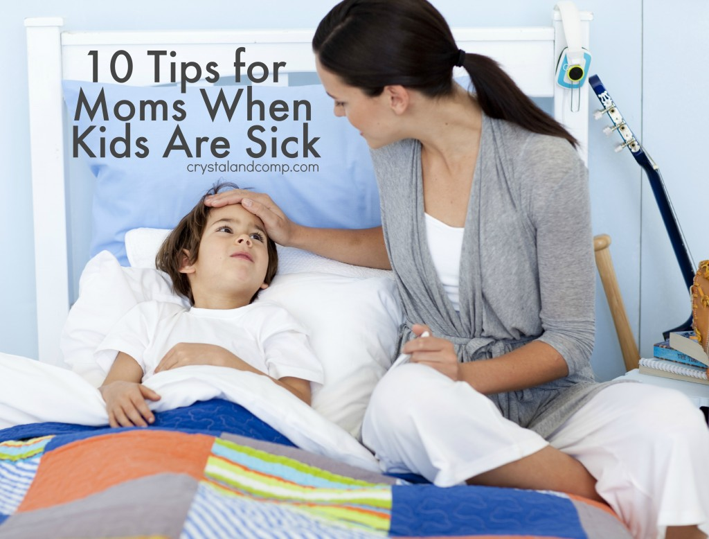 10 tips for moms when kids are sick