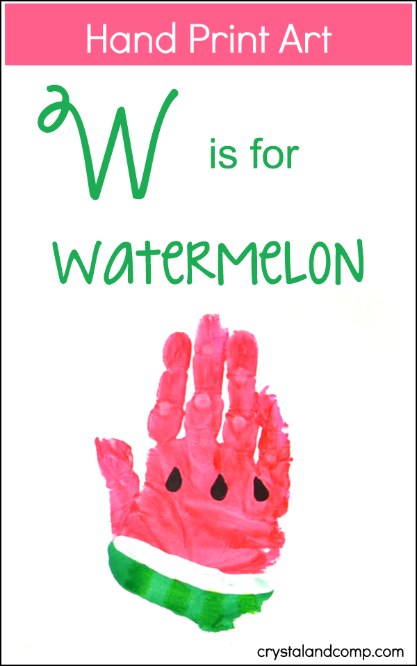 Hand Print Art: W is for Watermelon