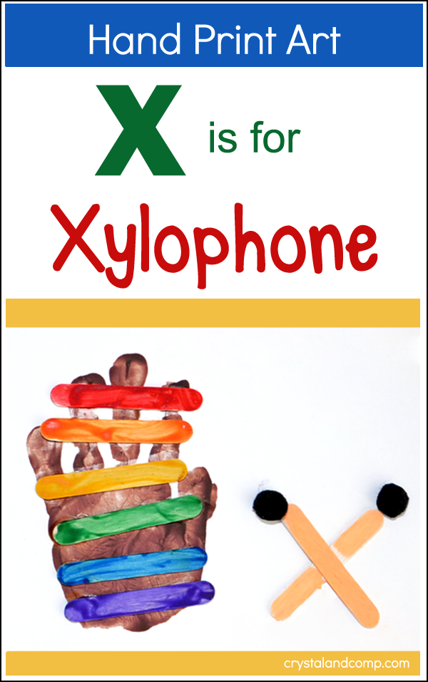 Hand Print Art: X is for Xylophone