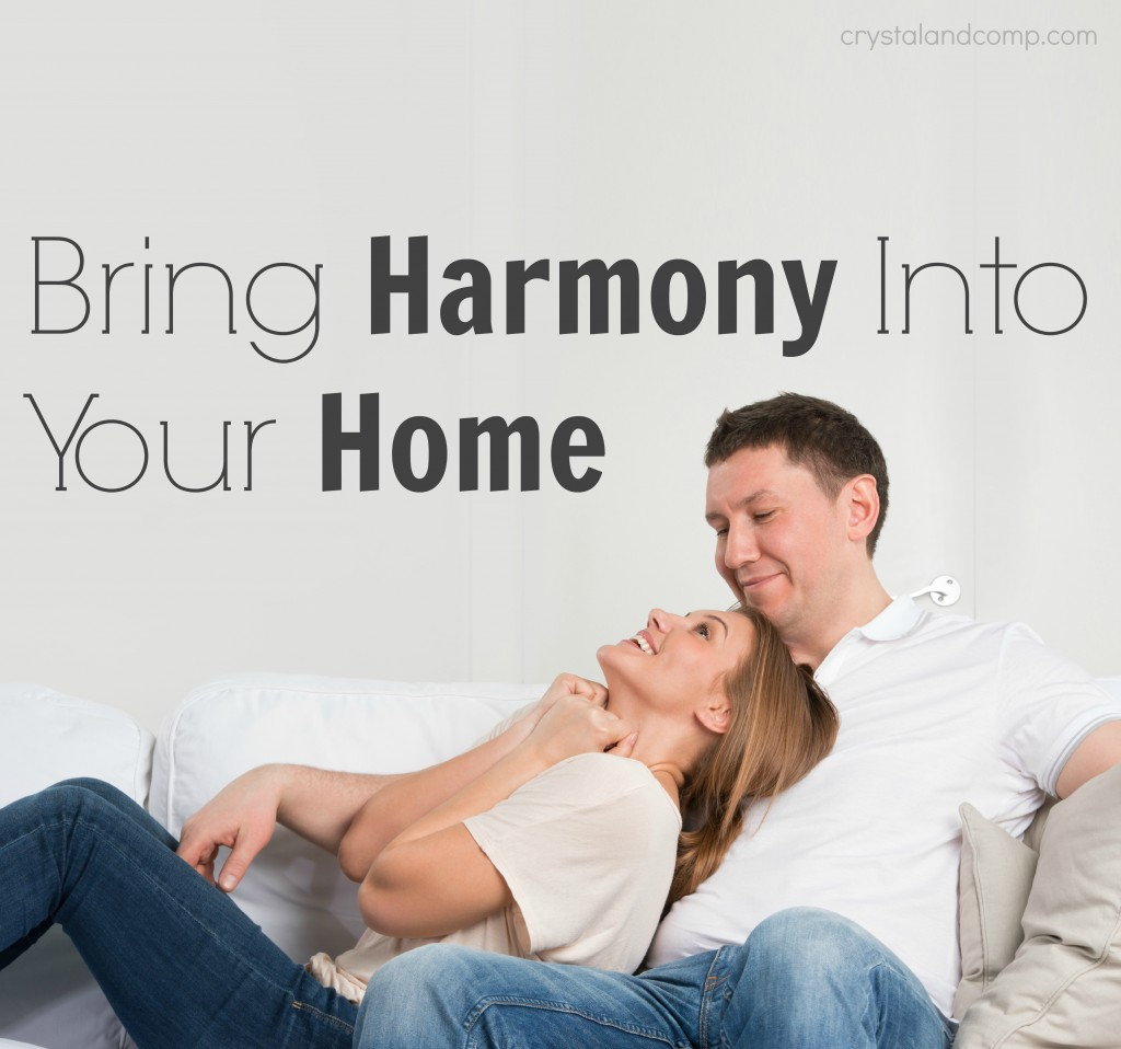 bring harmony into your home