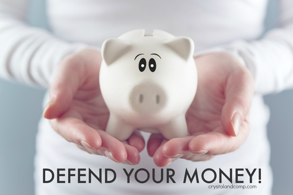 defend your money