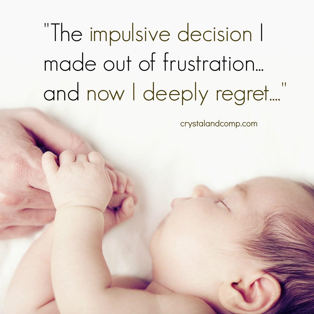 impulsive parenting decision