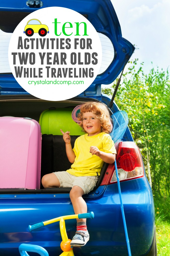 ten activities for two year olds while traveling