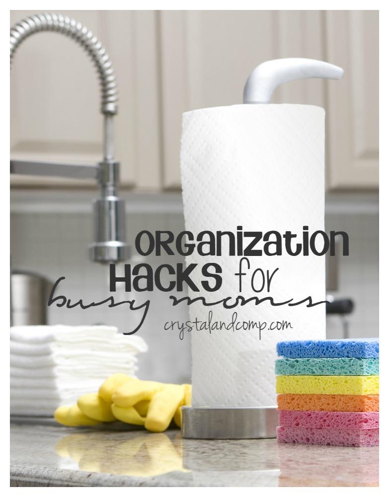 organization hacks for busy moms