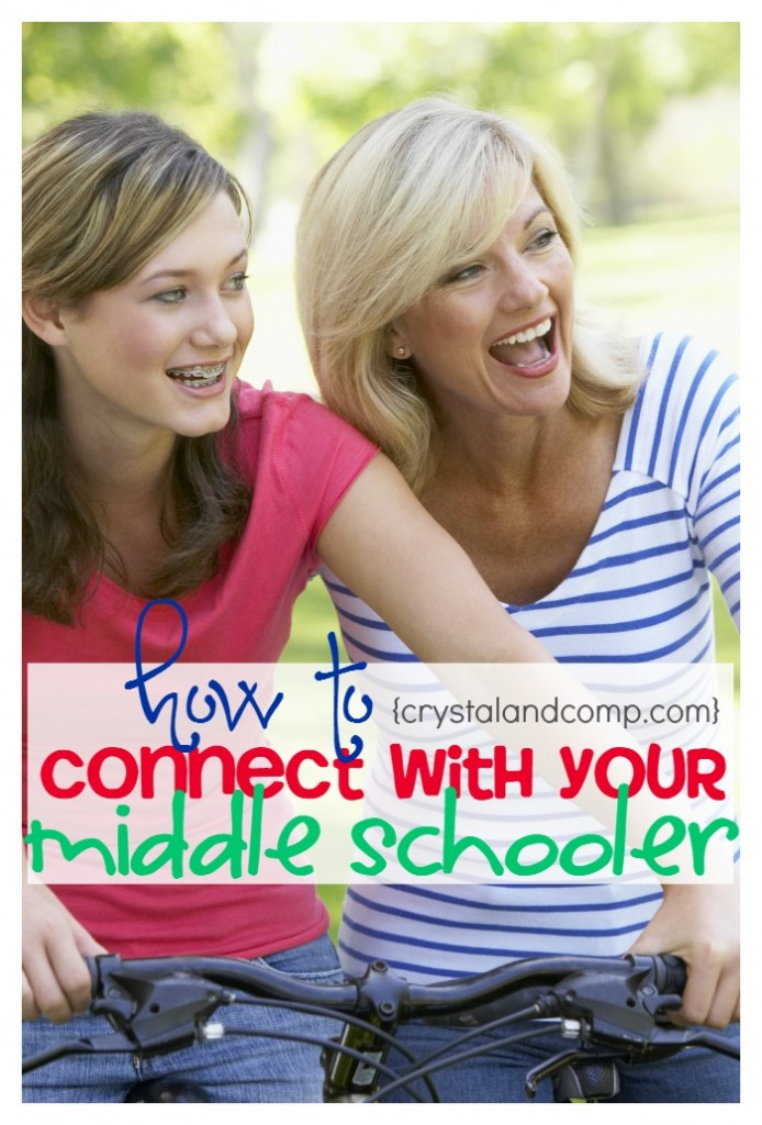 ways to connect with your middle schooler