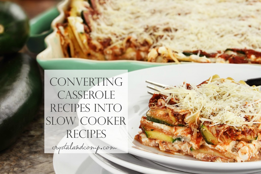 converting casserole recipes into slow cooker recipes