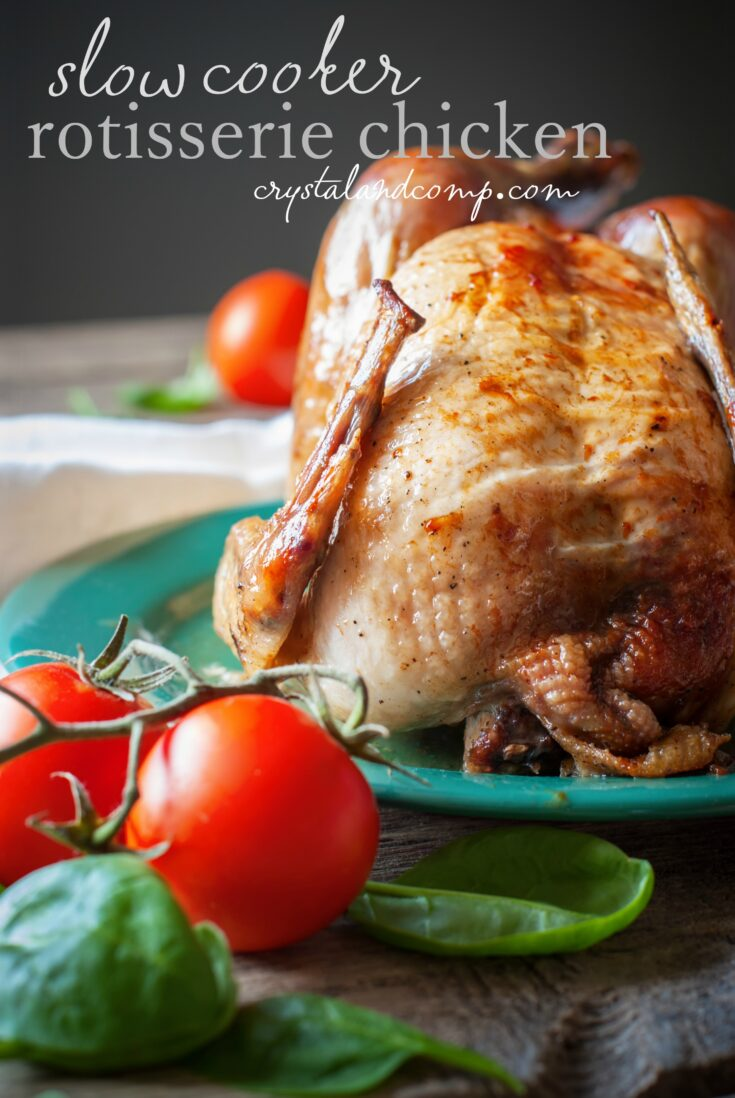 Slow Cooker Rotisserie Chicken