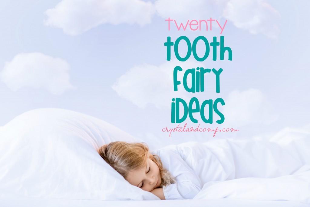 20 tooth fairy ideas