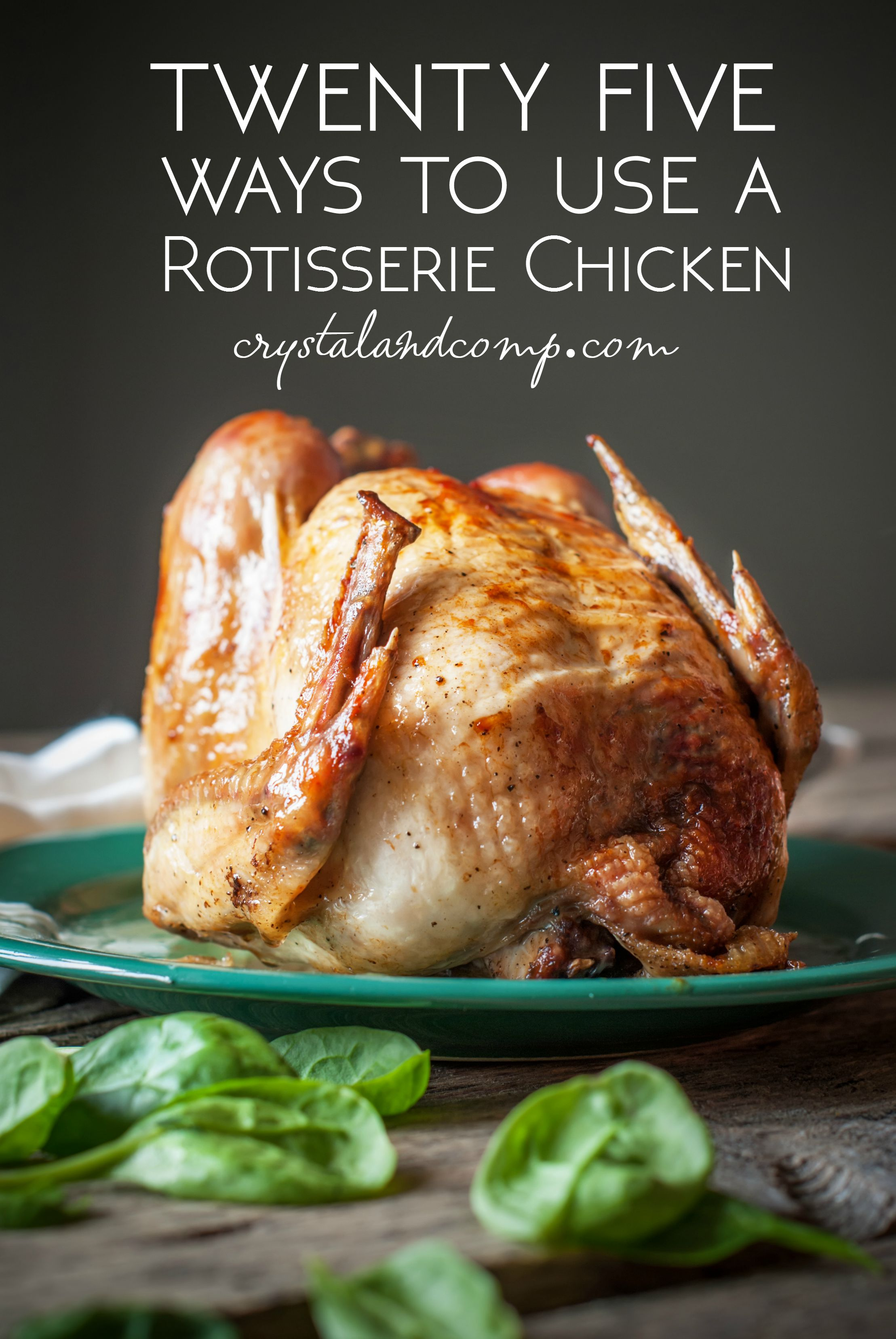 Blog crystalandcomp 25 ways to use a rotisserie chicken fandeluxe Image collections