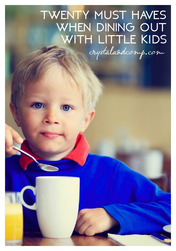 20 must haves when dining out with little kids