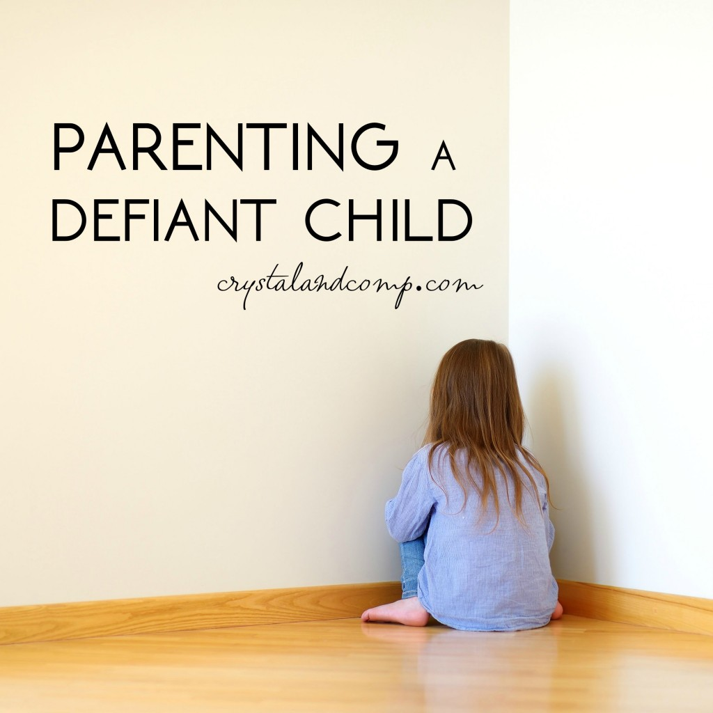 parenting a defiant child