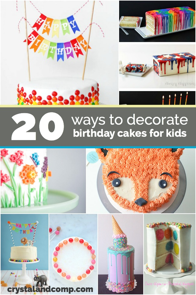 20 Ways To Decorate Birthday Cakes For Kids