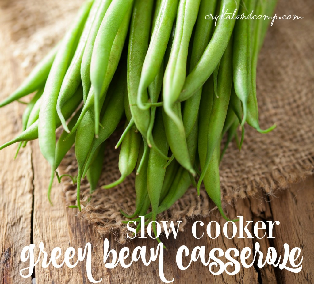 slow cooker green bean casserole for Thanksgiving