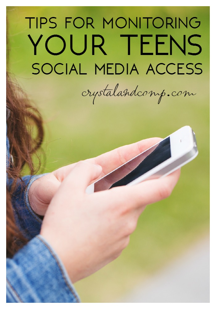 tips for monitoring your teens social media access