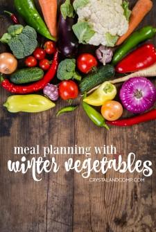Meal Plan: Using Winter Vegetables (Week 226)