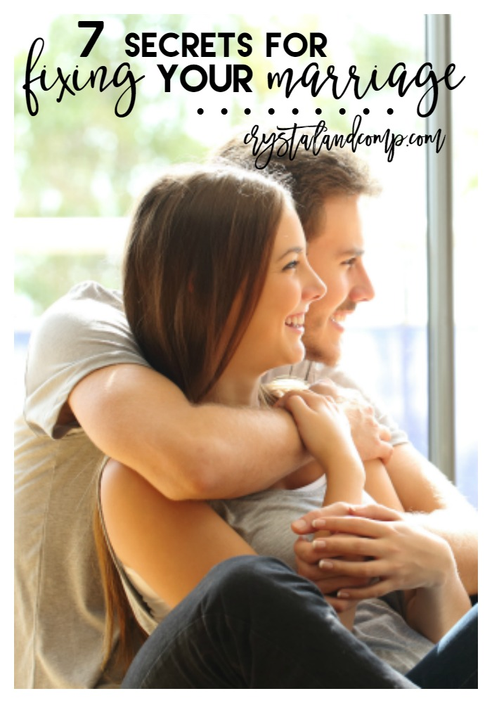 7 secrets for fixing your marriage