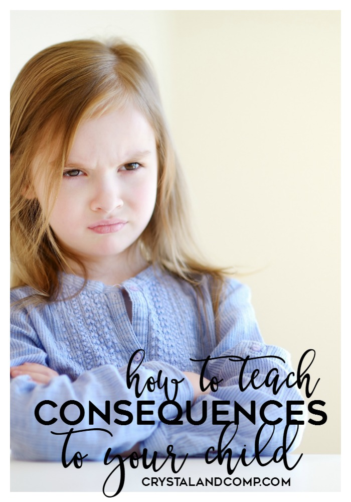 how to teach consequences to your child