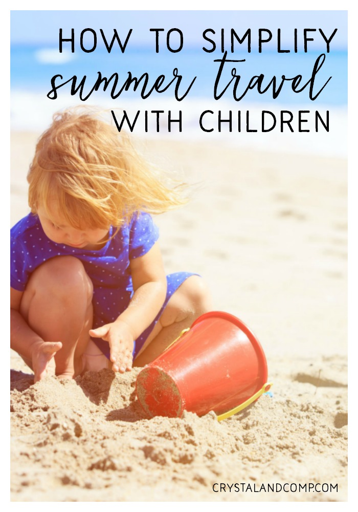 how to simplify summer travel with kids