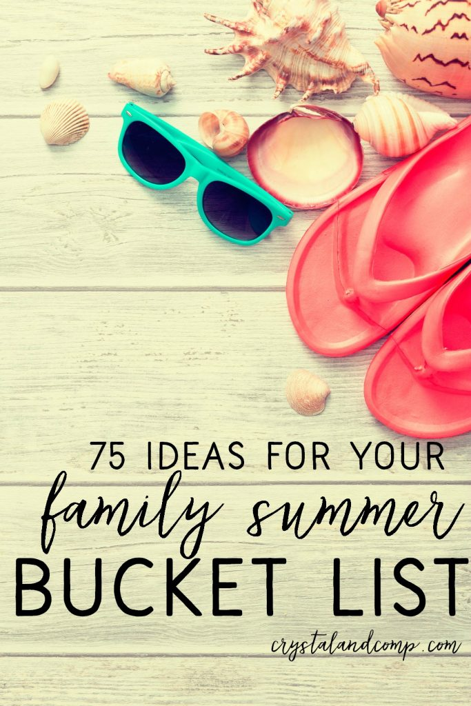 75 ideas for your family summer bucket list