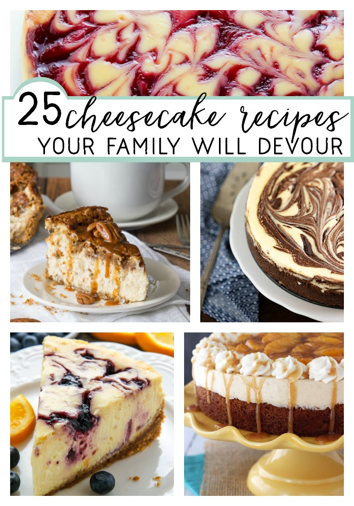 25 cheesecake recipes your family will devour
