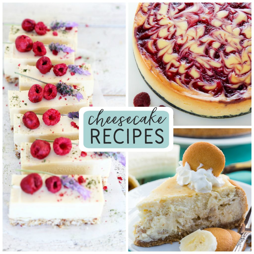 cheesecake recipes your family will love