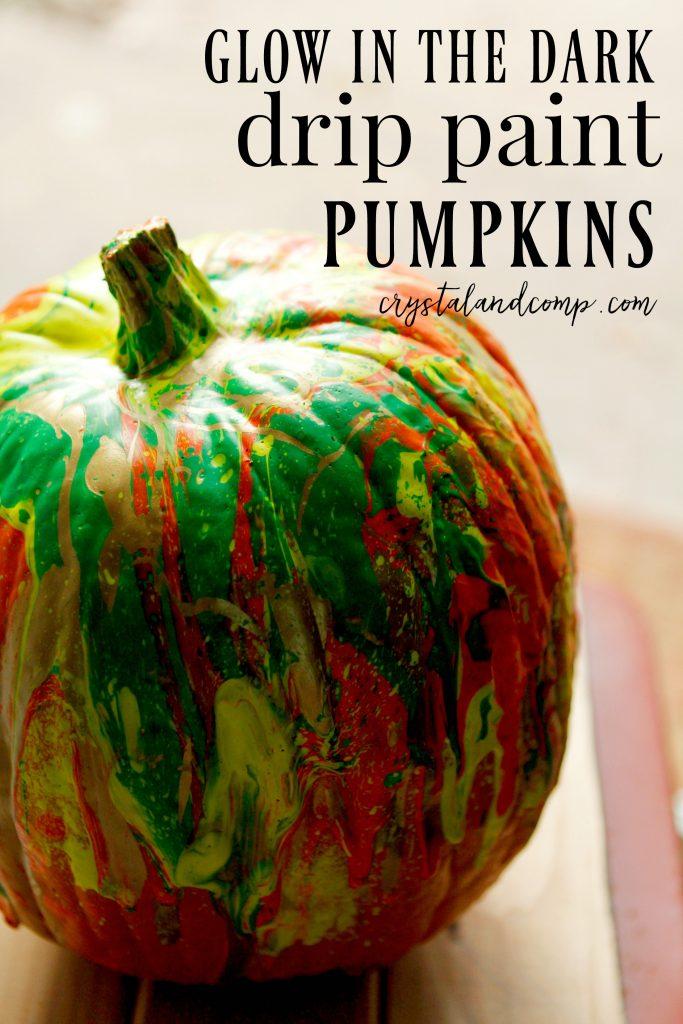 Glow In The Dark Drip Paint Pumpkins Crystalandcomp Com