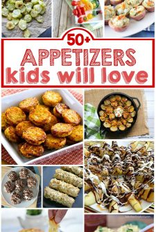 Over 50 Kid Friendly Appetizers