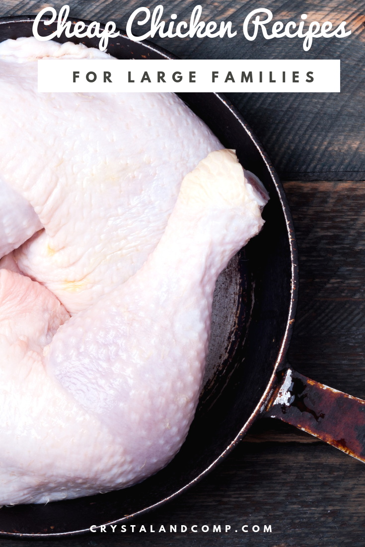 Cheap Chicken Recipes For Large Families