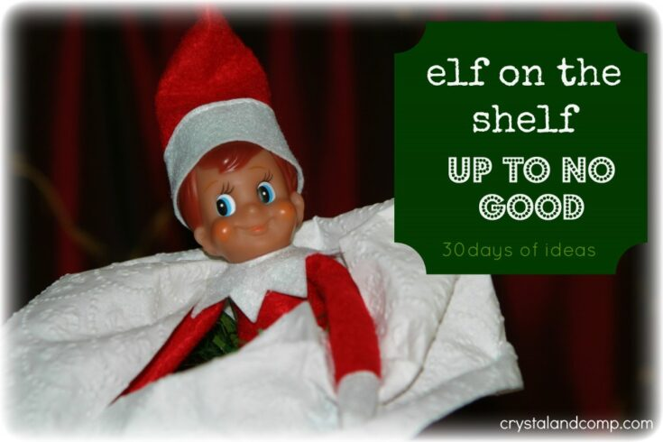 Elf on the Shelf: Up to No Good #elfontheshelf #30days
