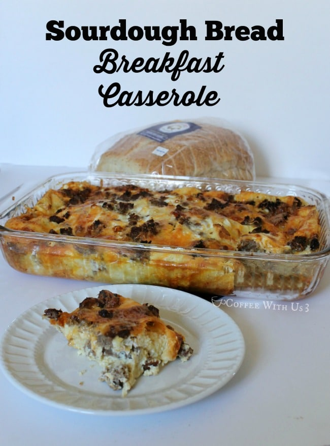 Sourdough Bread Breakfast Casserole