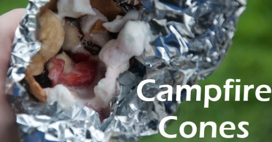 Camp Fire Food: Fruit & Smore Cones