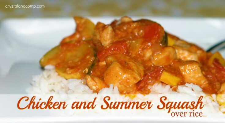 Easy Recipes: Chicken and Summer Squash over Rice