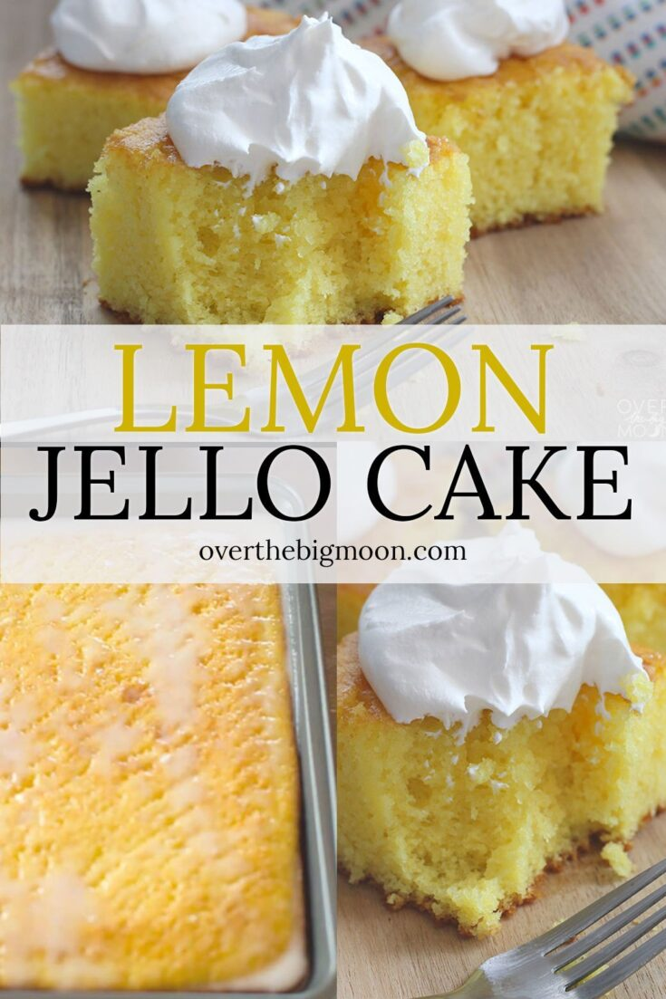 Lemon Jello Cake -- the perfect summer dessert!